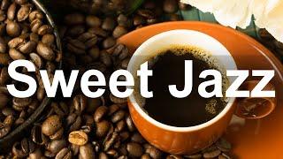 Sweet Jazz Coffee -  Happy Jazz Cafe and Bossa Nova Music Instrumental Background