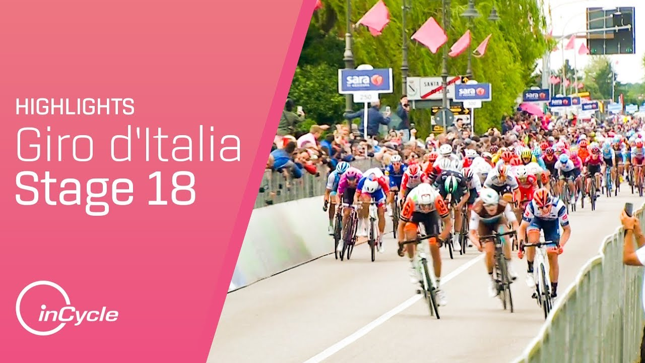 Giro d'Italia 2019 | Stage 18 Highlights | inCycle - YouTube