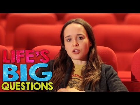 Ellen Page answers Life's BIG Questions!