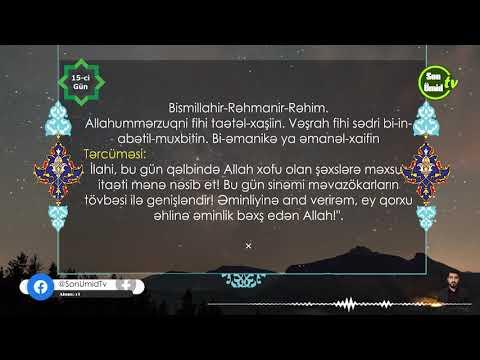 Mübarək Ramazan ayının 15-ci gününün duası Kərbəlayı Kamal