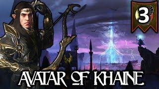 ALITH ANAR, AVATAR OF KHAINE! - Total War Warhammer 2 High Elves Campaign #3
