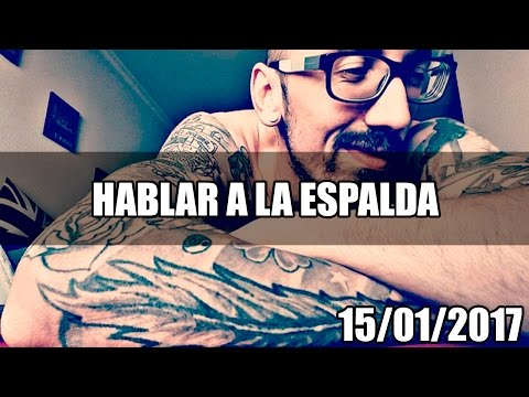 HABLAR A LA ESPALDA | 15/365