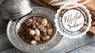 Arpacık Soğanlı Et Yahni Tarifi - Mutfak Sırları