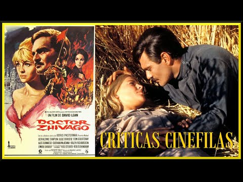 DOCTOR ZHIVAGO De David Lean (1965) Crítica.