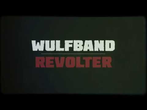 WULFBAND - REVOLTER - New Album 2017-11-24