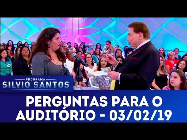 Perguntas para o auditório - Completo | Programa Silvio Santos (03/02/19)