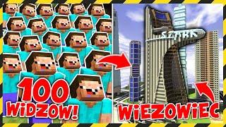 100 WIDZÓW buduje WIEŻOWIEC! *najwyższy w minecraft*