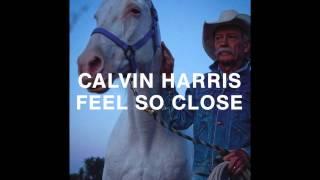Calvin Harris  Feel So Close (Fezze Remix)