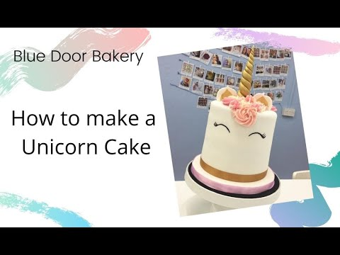 How to make a Unicorn Cake - Tutorial