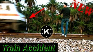Kinemaster\New Editing\Train Accident