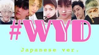 [日本語歌詞] IKON #WYD