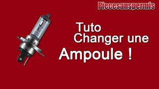 TUTO : CHANGER UNE AMPOULE !