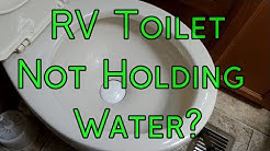RV Toilet Not Holding Water? - Install a New Toilet Seal!
