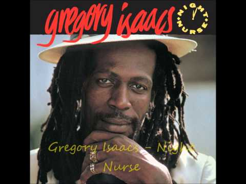 Gregory Isaacs  Night Nurse HQ
