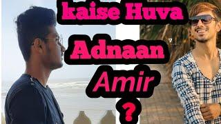 Adnaan ke Amir banne ka raaz?||Funny video||Made by Sarfraz khan|| And||Team||
