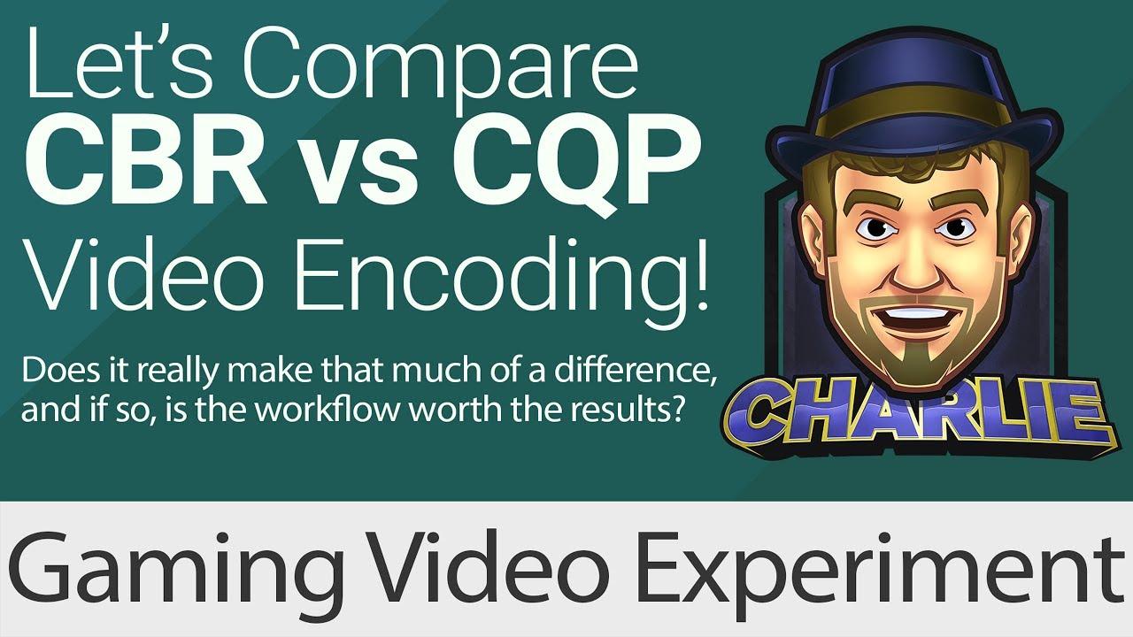 Recording CBR vs CQP: Is CQP better than CBR? Is It Worth It? (See  Description)