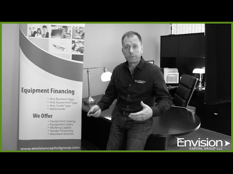 Heavy Equipment Finance: Envision Capital Group