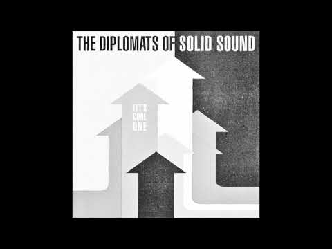The Diplomats Of Solid Sound - You Can Make It If You Try