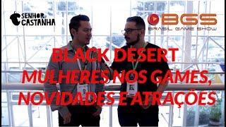 Entrevista- Byong  Black Desert - Brasil Game Show 2018