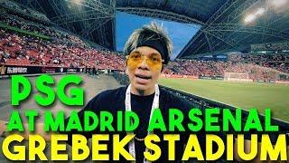 GREBEK STADION PSG x At MADRID x ARSENAL! 🔥 MP3
