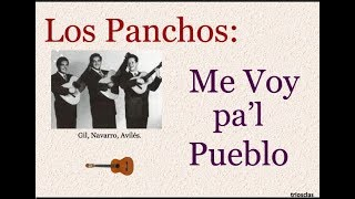 Watch Los Panchos Me Voy Pal Pueblo video