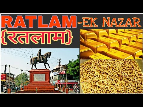 RATLAM- EK NAZAR [HISTORY & INFORMATION]