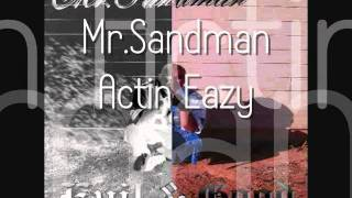 Bad Medicine Entertainment - Mr.Sandman - Actin Eazy
