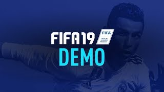FIFA 19 DEMO RELEASE DATE, CONFIRMED TEAMS & GAME MODES