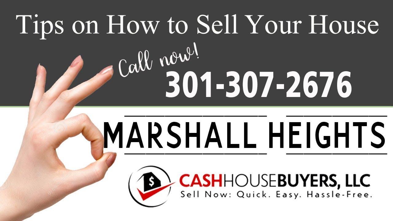 Tips Sell House Fast Marshall Heights Washington DC   Call 3013072676   We Buy Houses