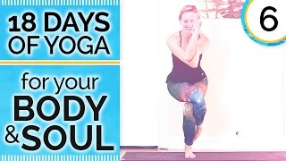 Day 6 HEART - Flow into Your Best Self - 18 Days of Yoga for Your Body & Soul