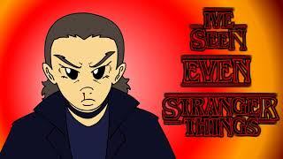Ive seen even Stranger Things - Kirblog 112517