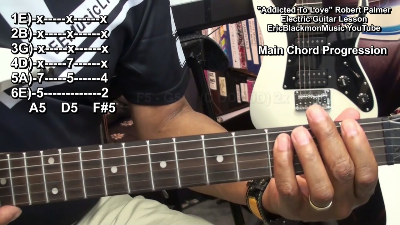 Addicted To Love Robert Palmer Electric Guitar Lesson