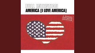 America (I Love America) (Original Sugar Daddy 12 Inch Mix)