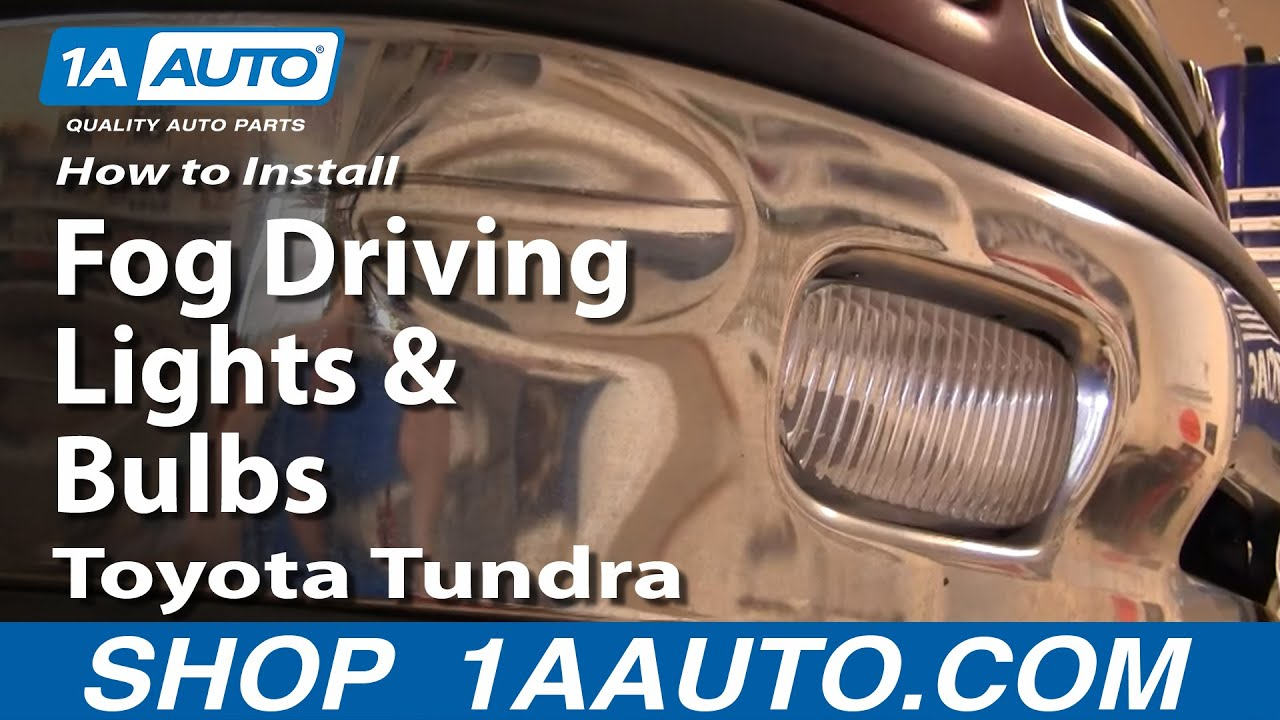 How To Install Replace Fog Driving Lights And Bulbs Toyota Tundra 00 Light Wiring 05 1aautocom