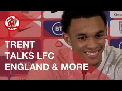 Trent Alexander-Arnold on LFC and England