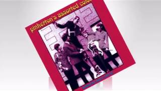 Pinkerton's Assorted Colours - Hey Little Girl (Stereo)