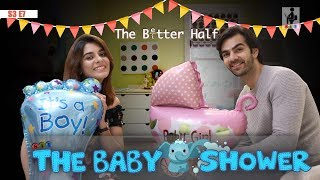 SIT | The Better Half | THE BABY SHOWER | S3E7 | Chhavi Mittal | Karan V Grover | Pooja Gor