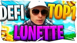 DEFI TOP 1 AVEC DES LUNETTES DE SOLEIL WALLHACK FORTNITE BATTLE ROYALE | BEST OF #3