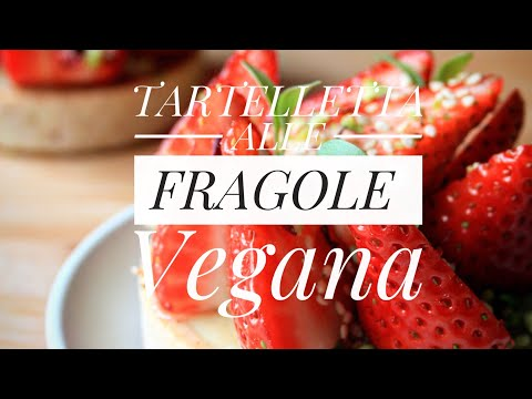 Tartelletta alle Fragole Vegana from YouTube · Duration:  4 minutes 48 seconds