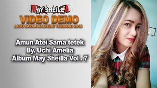 Download Lagu LAGU DAYAK TERBARU.AMUN ATEI SAMA TETEK REMIX. By. UCHI AMELIA (Official) mp3