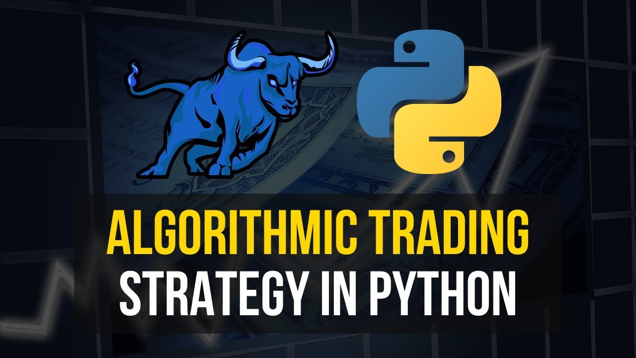 Algorithmic Trading Strategy in Python
