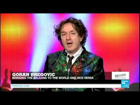 Goran Bregovic on bringing his unique take on Balkan music to the world - Encore!