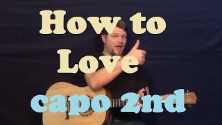 How to Love (Lil Wayne) Easy Guitar Lesson Strum Chords How to Play Tutorial - Capo 2nd