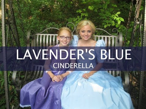 LAVENDER'S BLUE DILLY DILLY | CINDERELLA SOUNDTRACK