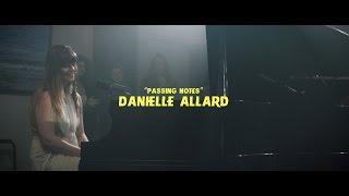 """PASSING NOTES"" - DANIELLE ALLARD // SITD S.4 [4K]"