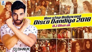 Nonstop Bollywood Disco Dandiya 2018 DJ Dharak Mp3 Song Download