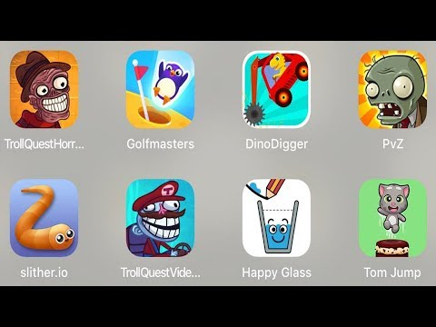 Troll Quest Horror 2,Golfmaster,Dino Digger,PVZ,Slither.io,Troll Quest Video,Happy Glass,Tom Jump
