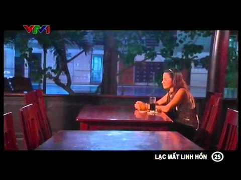 Phim Việt Nam - Lạc mất linh hồn - Tập 25 - Lac mat linh hon - Phim Viet Nam