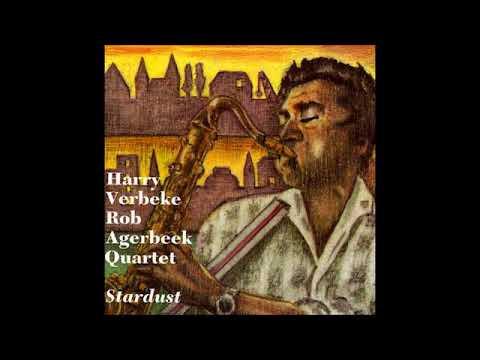 Rob Agerbeek Quartet Feat Verbeke - Stardust