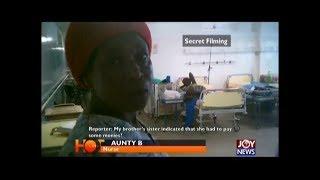 Robbing the Sick – Hotline Documentary on JoyNews (17-12-18)